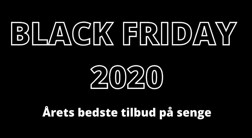 Black Friday 2020 - Aarets bedste tilbud på senge